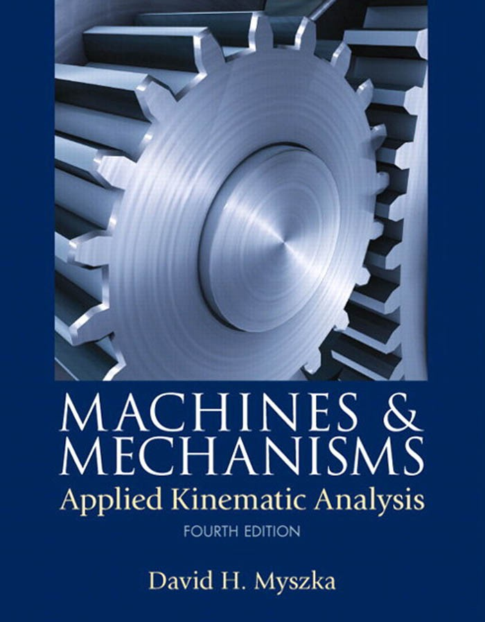 Mechanisms-and-Machines-David-Myszka-PDF