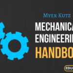 Mechanical Engineers' Handbooks By Myer Kutz