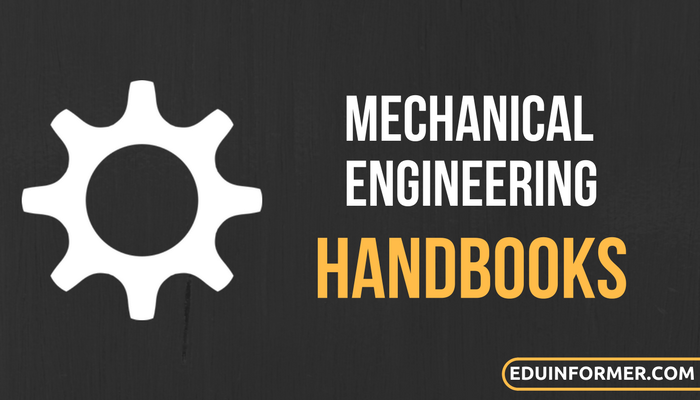 Mechanical Engineering Handbooks PDF
