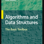 Algorithms and Data Structures – The Basic Toolbox