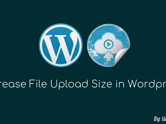 Increase-File-Upload-Size-in-Wordpress