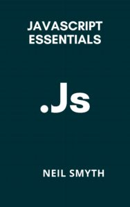 Javascript Essentials: Neil Smyth [PDF]