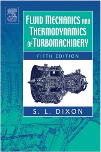 Fluid Mechanics Thermodynamics Of Turbomachinery By S L Dixon