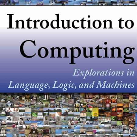 Introduction-to-Computing-Explorations-in-Language-Logic-and-Machines