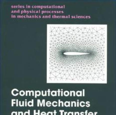Computational Fluid Mechanics And Heat Transfer By John Ctannehill Pdf